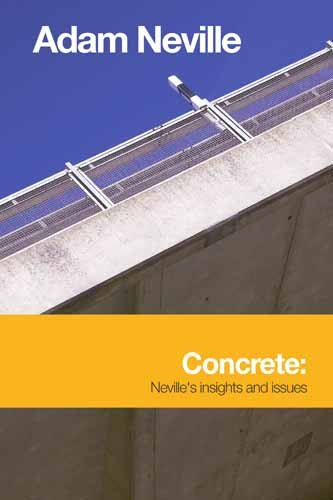 9780727734686: Concrete: Neville's Insights & Issue