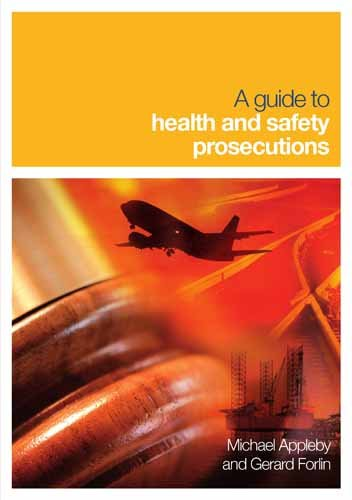 9780727734815: A Guide To Health Safety Prosecutions