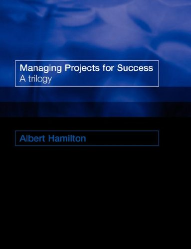 9780727734976: Managing Projects for Success: A Trilogy