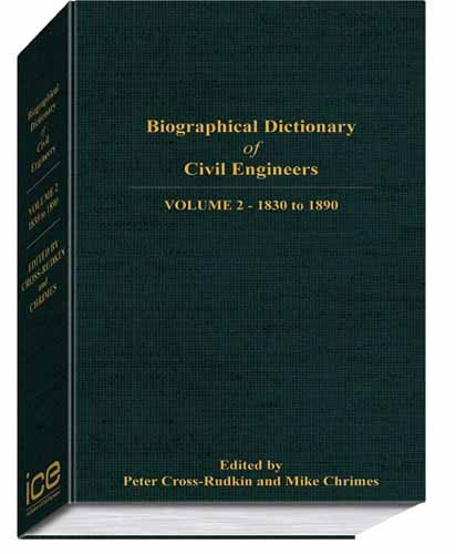 9780727735041: Biographical Dictionary of Civil Engineers in Great Britain and Ireland, volume 2: 1830-1890