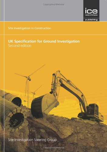 9780727735065: UK Specification for Ground Investigation (2 Edition (Site Investigation in Construction Series))