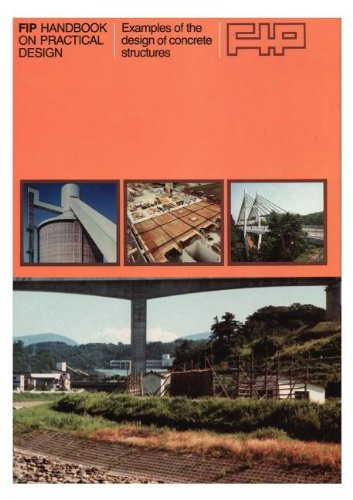 9780727735447: Fip Handbook on Practical Design: Examples of the Design of Concrete Structures