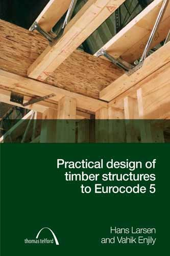 9780727736093: Practical Design of Timber Structures to Eurocode 5