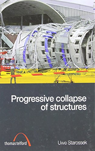 9780727736109: Progressive Collapse of Structures