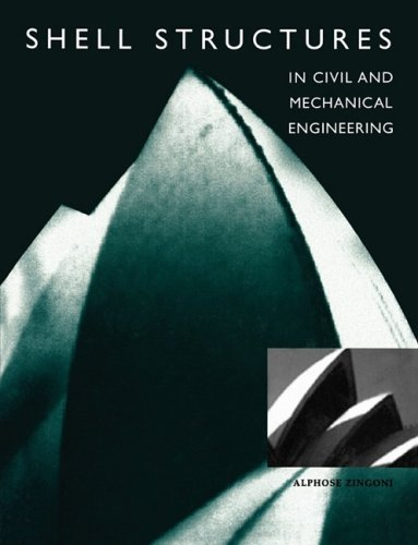 9780727736369: Shell Structures in Civil and Mechanical Engineering: Theory and Closed-Form Analytical Solutions