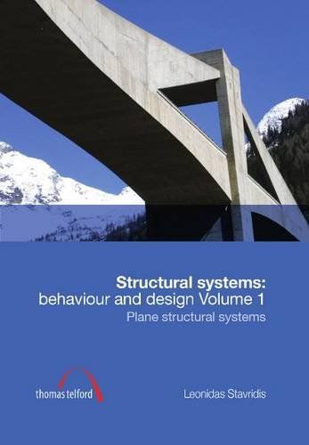 9780727741066: Structural Systems: Behaviour and Design Volume 1