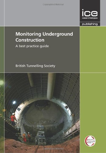 9780727741189: Monitoring Underground Construction: A Best Practice Guide (Water and Coast Engineering)