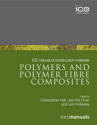 9780727741202: ICE Manual of construction materials: Polymers and Polymer Fibre Composites
