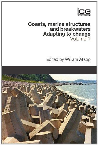 Coasts, Marine Structures and Breakwaters: Adapting to Change (Hardback): William Allsop