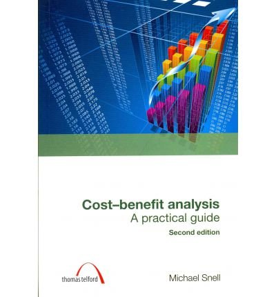 9780727741394: Cost-Benefit Analysis: A Practical Guide