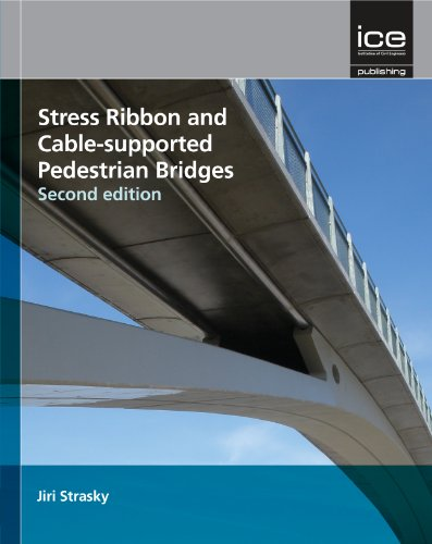 9780727741462: Stress Ribbon and Cablesupported Pedestrian Bridges (Structures and Buildings)