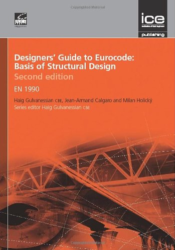 9780727741714: Designers' Guide to Eurocode 0: Basis of Structural Design, 2nd edition (Designers Guides) (Designers Guides to the Eurocodes)