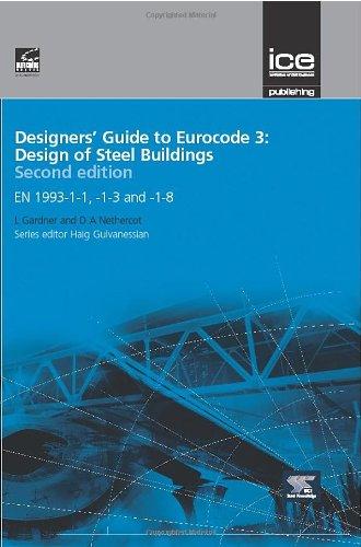 9780727741721: Designers' Guide to Eurocode 3: Design of Steel Buildings: EN 1993-1-1, -1-3 and -1-8