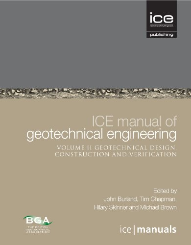 9780727757098: ICE Manual of Geotechnical Engineering Vol 2: Geotechnical Design, Construction and Verification (Ice Manuals)