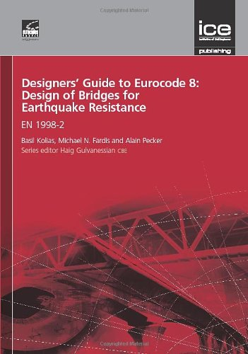 9780727757357: Designers' Guide to Eurocode 8: Design of Bridges for Earthquake Resistance (Designers' Guides to the Eurocodes)
