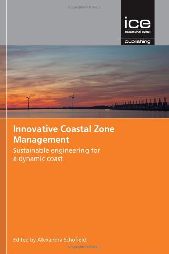Innovative Coastal Zone Management: Sustainable Engineering for a Dynamic Coast (Hardback): ...