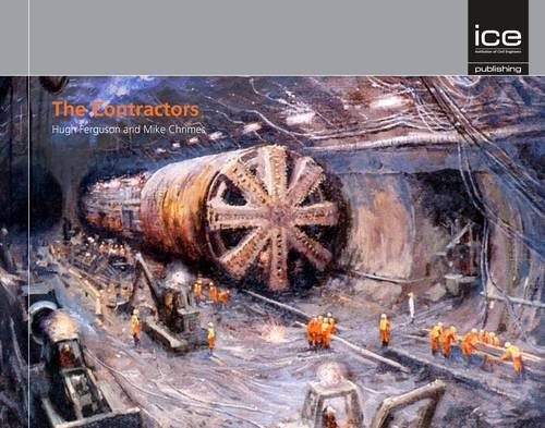 9780727758309: The Contractors: The Story of British Civil Engineering Contractors