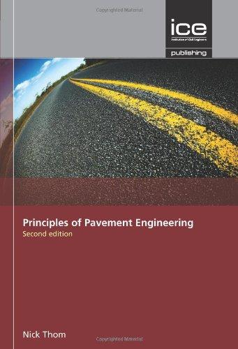9780727758538: Principles of Pavement Engineering