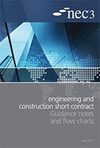 9780727759115: NEC3 Engineering and Construction Short Contract Guidance Notes and Flow Charts