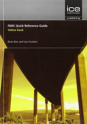 FIDIC Quick Reference Guide: Yellow Book (Paperback): Brian Barr, Leo
