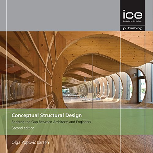 Conceptual Structural Design: Bridging the gap between architects and engineers - Second Edition: ...