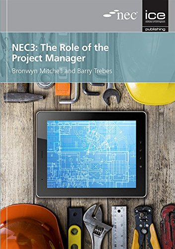 NEC3: The Role of the Project Manager: Bronwyn Mitchell; Barry Trebes