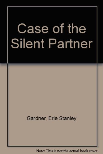 Case of the Silent Partner (0727801015) by Gardner, Erle Stanley