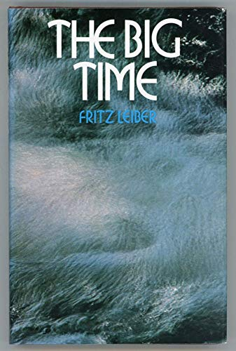 The Big Time: Fritz Leiber