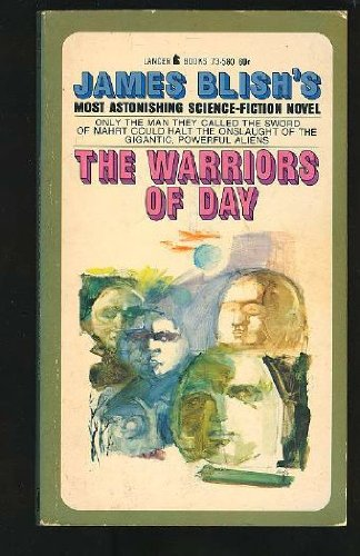 The warriors of day (0727803735) by JAMES BLISH