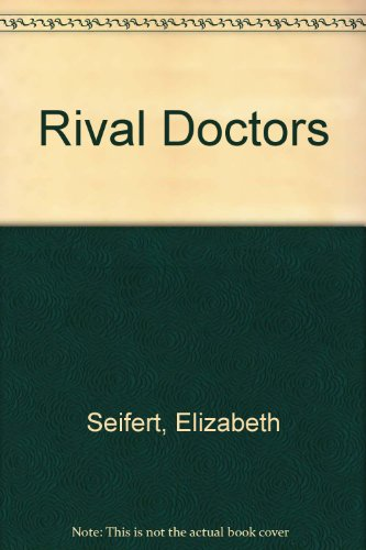 9780727804426: Rival Doctors