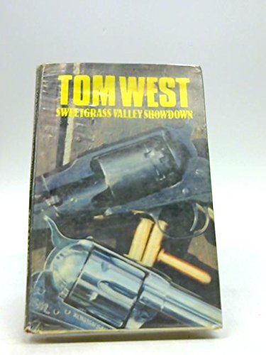 Sweetgrass Valley Showdown (9780727805102) by Tom West