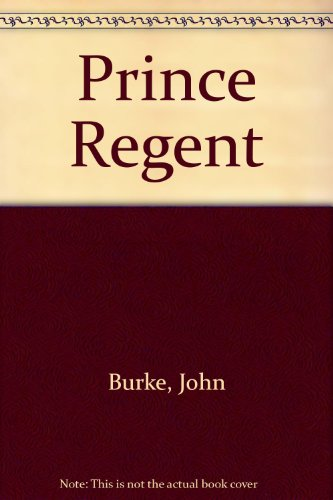 9780727805348: Prince Regent