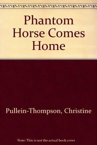 9780727805584: Phantom Horse Comes Home