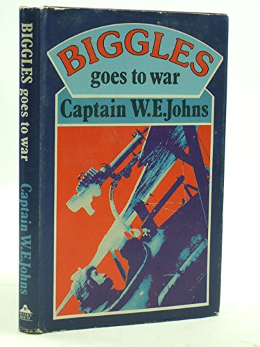 9780727805744: Biggles Goes to War