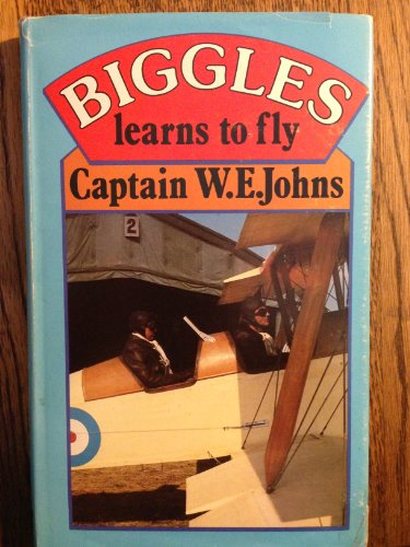 9780727805928: Biggles Learns to Fly