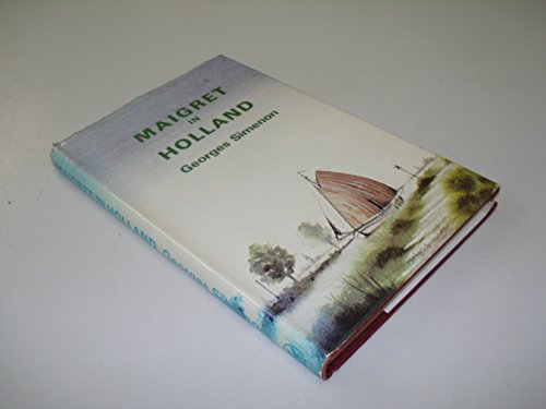 9780727806215: Maigret in Holland