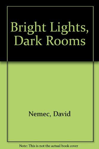 9780727807038: Bright Lights, Dark Rooms