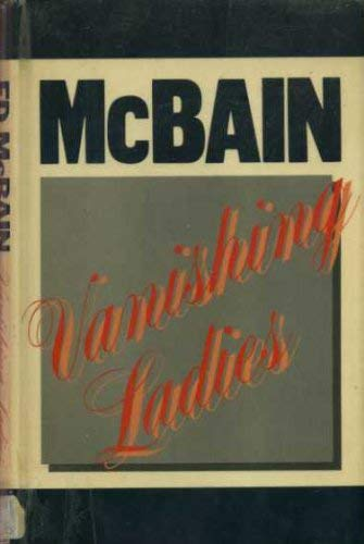 Vanishing Ladies (0727809504) by McBain, Ed