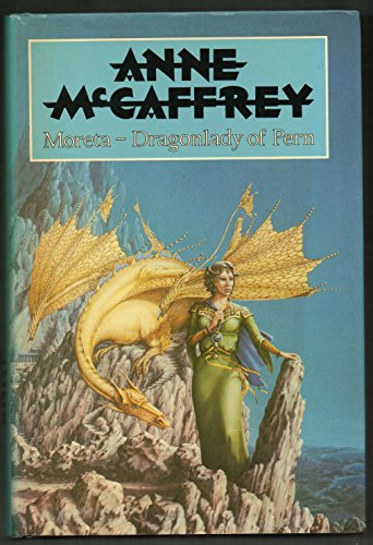 9780727809612: Moreta: Dragonlady of Pern