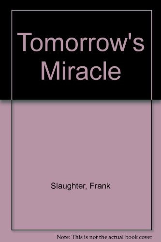9780727809650: Tomorrow's Miracle
