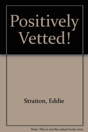 9780727809735: Positively Vetted!