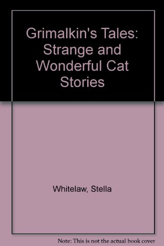9780727810687: Grimalkin's Tales: Strange and Wonderful Cat Stories