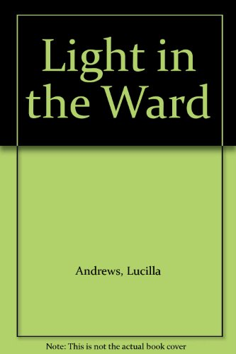 9780727811035: Light in the Ward