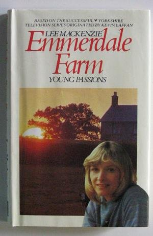 9780727811394: Emmerdale Farm: Young Passions