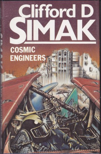Cosmic Engineers -- First 1st Hardcover Edition w/ Dust Jacket: Simak, Clifford D.