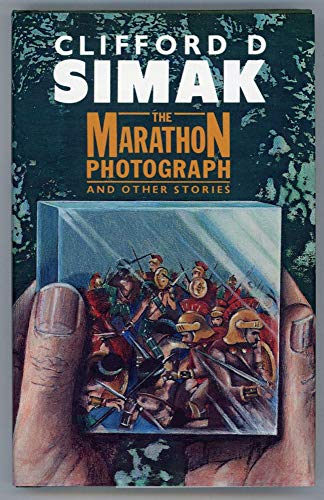 The Marathon Photograph and Other Stories: Clifford D. Simak