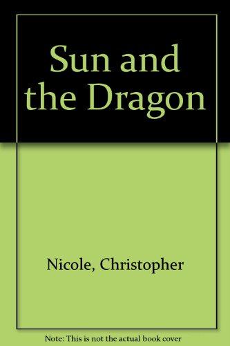9780727812674: Sun and the Dragon