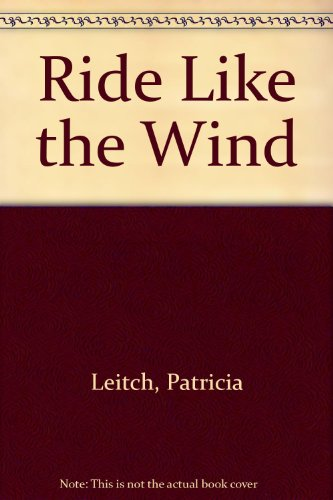 9780727813046: Ride Like the Wind