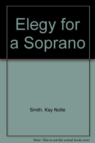 9780727813572: Elegy for a Soprano