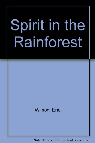 9780727813688: Spirit in the Rainforest